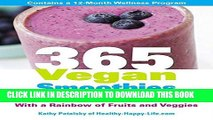 [PDF] 365 Vegan Smoothies: Boost Your Health With a Rainbow of Fruits and Veggies Popular Collection