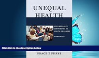 Download Unequal Health: How Inequality Contributes to Health or Illness FreeOnline