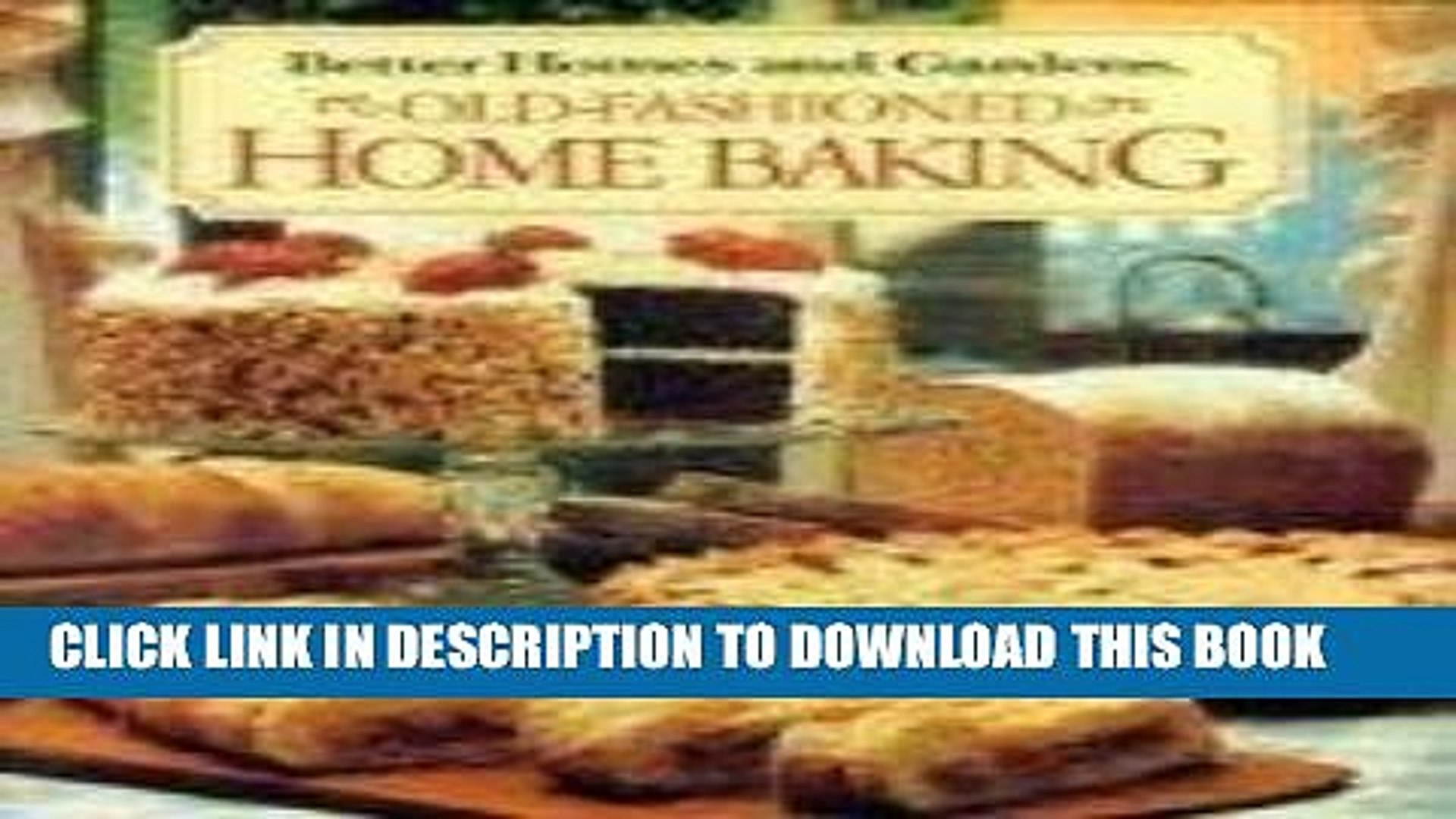 [PDF] Better Homes and Gardens Old-Fashioned Home Baking (Better Homes   Gardens Test Kitchen)