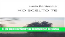 [PDF] Ho scelto te (Italian Edition) Popular Colection