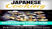 [PDF] Japanese Cooking: Japanese Cooking Made Simple: 51 Delicious   Easy to Cook Japanese Recipes
