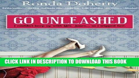 [PDF] Go Unleashed: I couldn t keep up with Mrs Jones…so I tripped her (Mrs Doherty Unleashed)