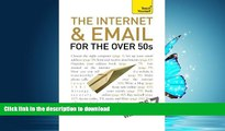 READ  The Internet and Email for the Over 50s: A Teach Yourself Guide (Teach Yourself