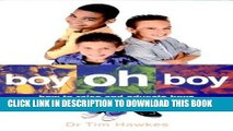 [PDF] Boy Oh Boy: How to Raise and Educate Boys Popular Online