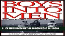 [PDF] Boys into Men: Staying Healthy through the Teen Years Full Colection