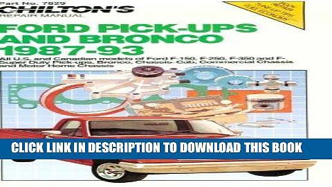 Read Now Chilton s Ford Pick-Ups   Bronco 1987-93 (Chilton Model Specific Automotive Repair