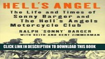 Read Now Hell s Angel: The Life and Times of Sonny Barger and the Hell s Angels Motorcycle Club