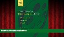FREE PDF  Film Scripts Three: The Apartment, The Misfits, Charade - Classic Screenplays  FREE