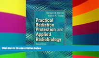 Read Practical Radiation Protection and Applied Radiobiology, 2e FullOnline Ebook
