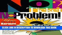 [PDF] Epub No Ticket, No Problem!: How to Sneak into Sporting Events and Concerts Full Online