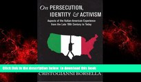 liberty book  On Persecution, Identity   Activism: Aspects of the Italian-American Experience from
