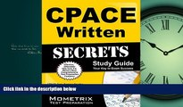 FAVORITE BOOK  CPACE Written Secrets Study Guide: CPACE Test Review for the California