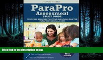read here  Parapro Assessment Study Guide: Test Prep and Practice Test Questions for the