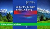 Read MRI of the Female and Male Pelvis FreeOnline Ebook