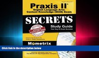Pdf Online   Praxis II English Language Arts: Content Knowledge (5038) Exam Secrets Study Guide: