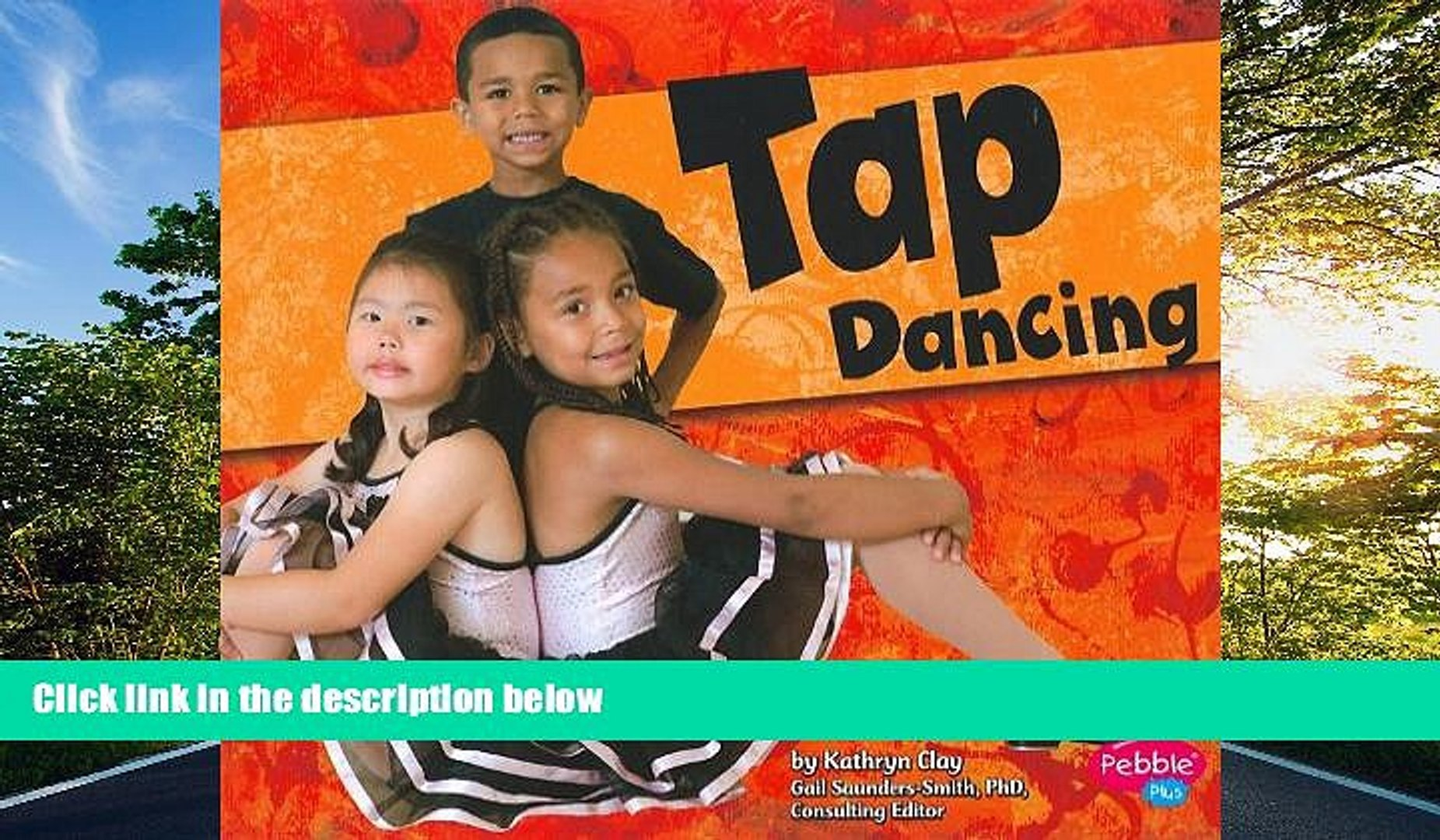FREE PDF  Tap Dancing (Dance, Dance, Dance)  FREE BOOOK ONLINE