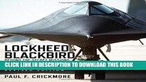 [PDF] Mobi Lockheed Blackbird: Beyond the Secret Missions (Revised Edition) (General Aviation)