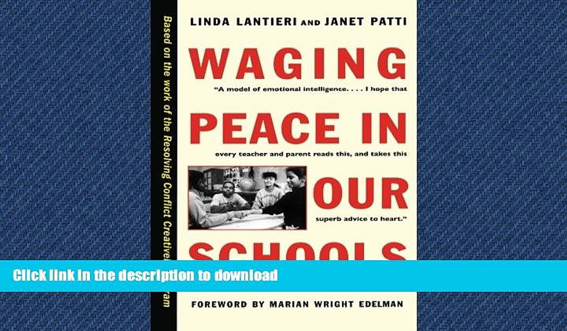 READ BOOK  Waging Peace in Our Schools FULL ONLINE