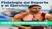 [PDF] FREE Fisiologia del Deporte y el Ejercicio/Physiology of Sport and Exercise 5th Edition