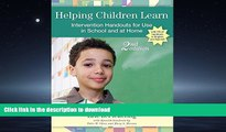 READ BOOK  Helping Children Learn: Intervention Handouts for Use in School and at Home, Second