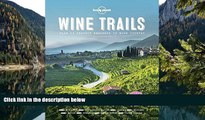 Buy NOW  Wine Trails: 52 Perfect Weekends in Wine Country  Premium Ebooks Online Ebooks