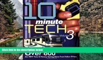 Buy NOW  10 Minute Tech Volume 3: Over 600 All-New Time   Money Saving Ideas from Fellow RVers