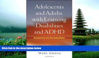 Enjoyed Read Adolescents and Adults with Learning Disabilities and ADHD: Assessment and