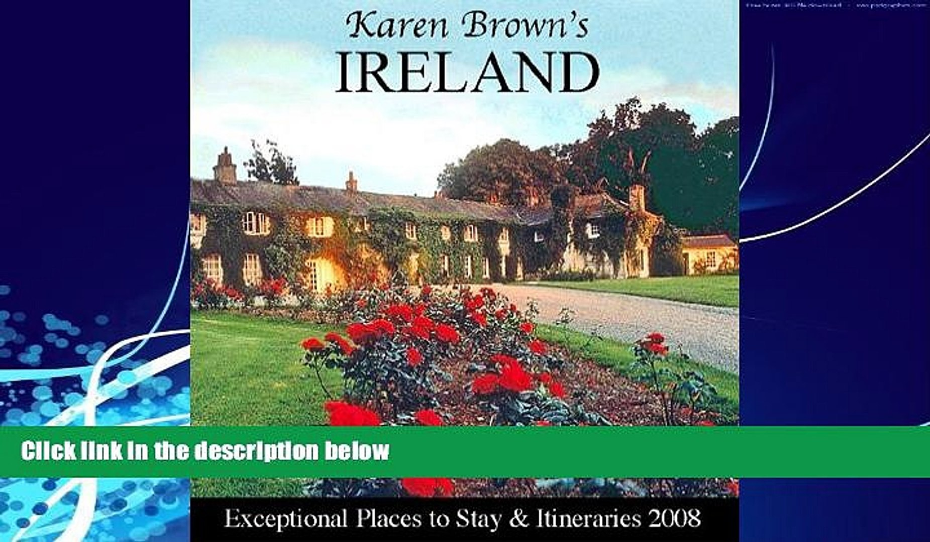 Books to Read  Karen Brown s Ireland 2008: Exceptional Places to Stay and Itineraries (Karen Brown