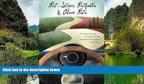 Big Sales  Pit Stops, Pitfalls and Olive Pits: A Literary license to enjoy driving escapades