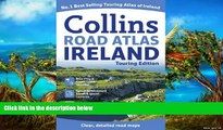 READ NOW  Collins Road Atlas Ireland: Touring Edition (Collins Travel Guides)  Premium Ebooks Full