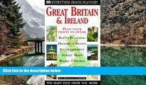 READ NOW  Eyewitness Travel Planner: Great Britain and Ireland (Dk Travel Planners)  Premium
