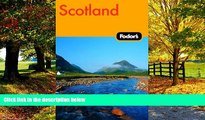 Big Deals  Fodor s Scotland, 20th Edition (Fodor s Gold Guides)  Full Ebooks Most Wanted