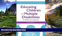 eBook Here Educating Children With Multiple Disabilities: A Collaborative Approach