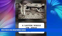 Buy NOW  A Letter While I m Away  Premium Ebooks Best Seller in USA
