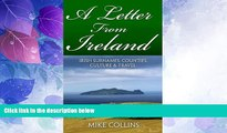 Big Deals  A Letter from Ireland: Irish Surnames, Counties, Culture and Travel.  Full Read Most