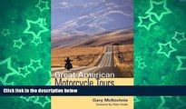 Deals in Books  Great American Motorcycle Tours  Premium Ebooks Online Ebooks