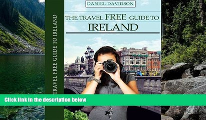 READ NOW  113 Free Things To Do In Ireland: The Best Free Museums, Sightseeing Attractions,