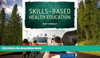 Free [PDF] Downlaod  Skills Based Health Education  BOOK ONLINE
