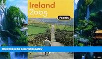 Big Deals  Fodor s Ireland 2005 (Fodor s Gold Guides)  Best Seller Books Best Seller