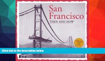 Buy NOW  San Francisco Then and Now (Then   Now Thunder Bay)  Premium Ebooks Best Seller in USA