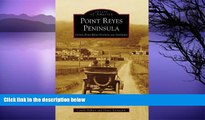 Big Sales  Point Reyes Peninsula: Olema, Point Reyes Station, and Inverness (Images of America)