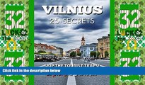 Big Deals  VILNIUS 25 Secrets - The Locals Travel Guide  For Your Trip to Vilnius (Lithuania):