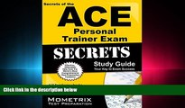 FULL ONLINE  Secrets of the ACE Personal Trainer Exam Study Guide: ACE Test Review for the