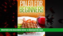 Read books  Paleo for Beginners: Definitive Paleo Guide for Beginners, Newbies, and anyone