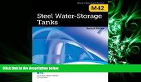 FULL ONLINE  Steel Water Storage Tanks (M42): AWWA Manual of Practice