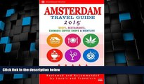 Must Have PDF  Amsterdam Travel Guide 2015: Shops, Restaurants, Cannabis Coffee Shops,