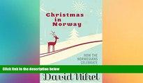 Big Deals  Christmas in Norway: How the Norwegians Celebrate Jul  Free Full Read Best Seller
