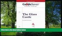 eBook Here GradeSaver (TM) ClassicNotes: The Glass Castle