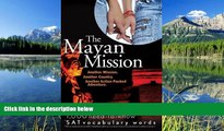 Enjoyed Read The Mayan Mission - Another Mission  Another Country  Another Action-Packed