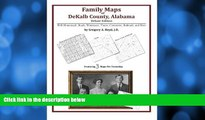Buy NOW  Family Maps of DeKalb County, Alabama, Deluxe Edition  Premium Ebooks Best Seller in USA